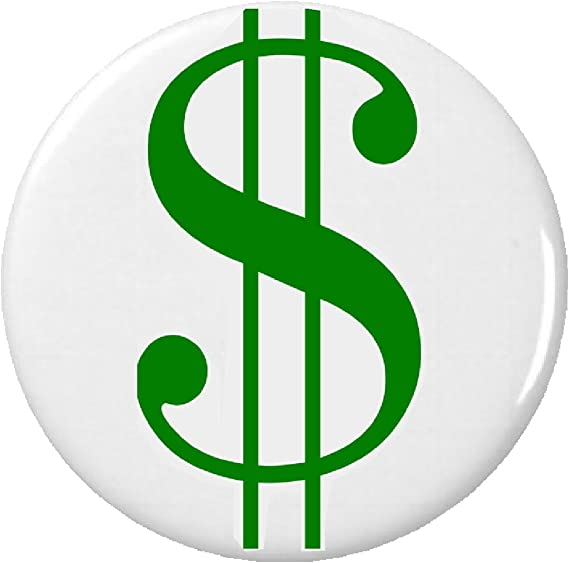 Amazon Dollar Sign Symbol Pinback Button Pin Money Currency