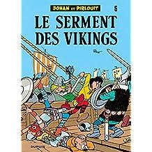 Johan et Pirlouit 05 Serment des Vikings