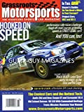 Grassroots Motorsports Hardcore Sports Car Magazine October 2006 GRM BUYER'S GUIDE: DO YOU NEED A MIATA? Project Cars: MR2 And MX-5 TRACK READY: LOTUS WORKS ITS MAGIC ON THE ELISE & EXIGE