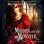 Maiden and the Monster | Michelle M. Pillow