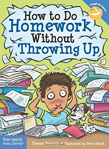How to Do Homework Without Throwing Up (Laugh & Learn®)