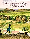 img - for Where Are You Going, Manyoni? book / textbook / text book