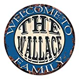 Cheap Welcome to THE WALLACE FAMILY Chic Tin Sign Rustic Shabby Vintage style Retro Kitchen Bar Pub Coffee Shop man cave Decor Gift Ideas