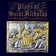 Plays of Saint Nicholas by Anonymous (2013-05-03)