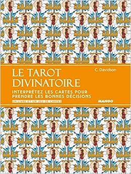 e9b30a2e632059 Amazon.fr - Le tarot divinatoire   Interprétez les cartes pour prendre les  bonnes décisions - Un livre et un jeu de cartes - Catherine Davidson, ...