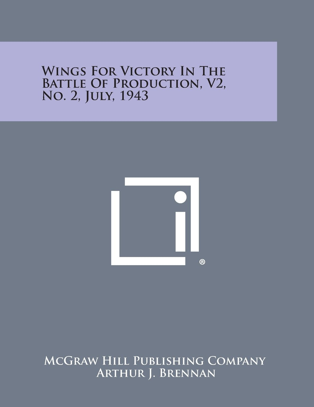 Download Wings for Victory in the Battle of Production, V2, No. 2, July, 1943 pdf epub