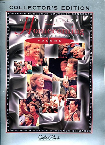 Bill Gaither Presents Homecoming Souvenir Songbook Volume V