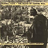 DEATH OF SIMONE WEIL by DARRELL KATZ (2013-05-03)