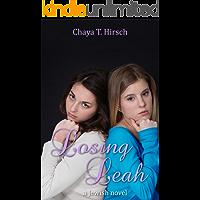Losing Leah: a Jewish novel (Losing Leah, Book 1)