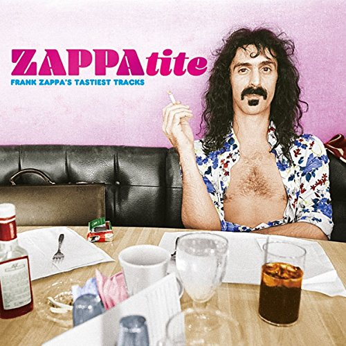 Frank Zappa - Zappatite - Zortam Music