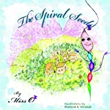 The Spiral Seeds, Miss O, 1491852771