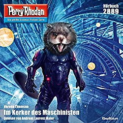 Im Kerker der Maschinisten (Perry Rhodan 2889)