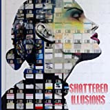Shattered Illusions, Danni King, 1466405988