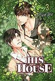 His House Volume 3 by Hajin Yoo (2016-08-09)