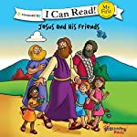 Jesus and His Friends: The Beginner's Bible | Zondervan