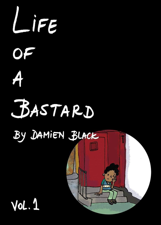 Download Life of a Bastard ebook