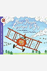 How People Learned to Fly (Let's-Read-and-Find-Out Science 2) Paperback