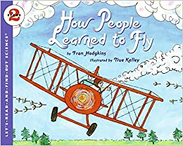 Book How People Learned to Fly (Let's-Read-And-Find-Out Science: Stage 2 )