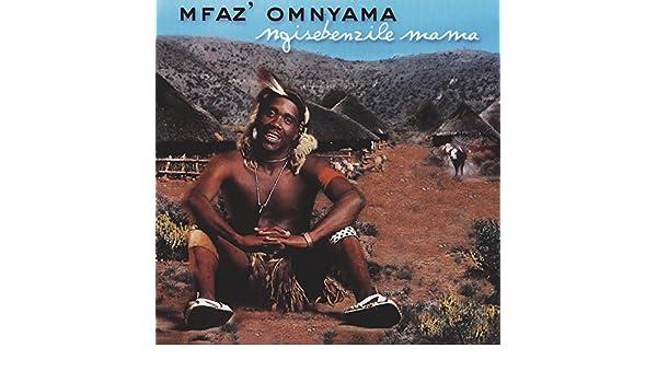 Ngisebenzile Mama by Mfaz' Omnyama on Amazon Music - Amazon com