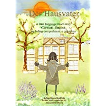 Learn German with a Short Story: Der Hausvater (Easy German Reader 3) (German Edition)