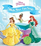 Make Your Own Disney Princess Soaps: 12 suds-ational projects featuring your favorite princesses!