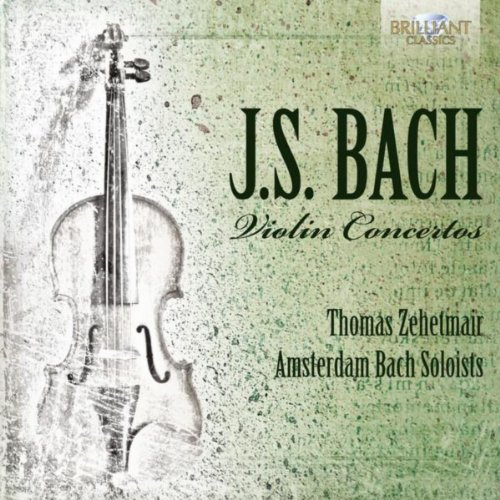 Bach Concertos Js (J.S. Bach: Violin Concertos)