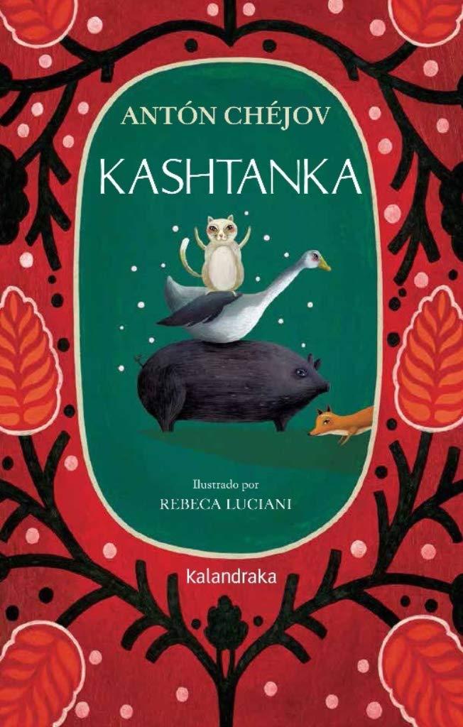 Kashtanka, de Antón Chéjov - Libros infantiles y juveniles