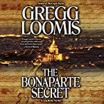 The Bonaparte Secret | Gregg Loomis