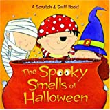 The Spooky Smells of Halloween (Scented Storybook)