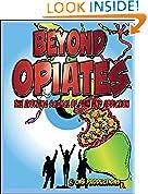 Beyond Opiates