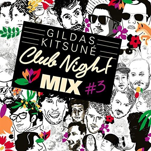 Gildas Kitsuné Club Night Mix #3