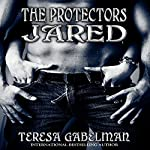 Jared: The Protectors, Book 2 | Teresa Gabelman