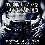 Jared: The Protectors, Book 2 | Teresa Gabelman