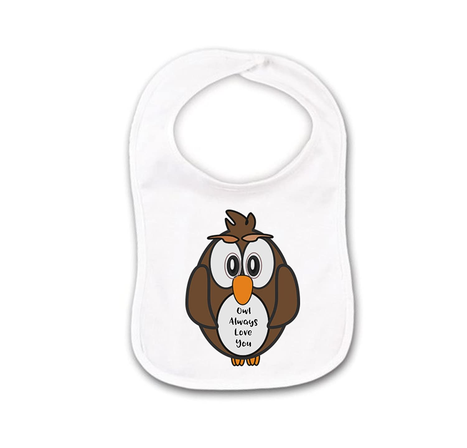 Owl Always Loves You Funny Baby Bib or Burp Cloth With Sayings