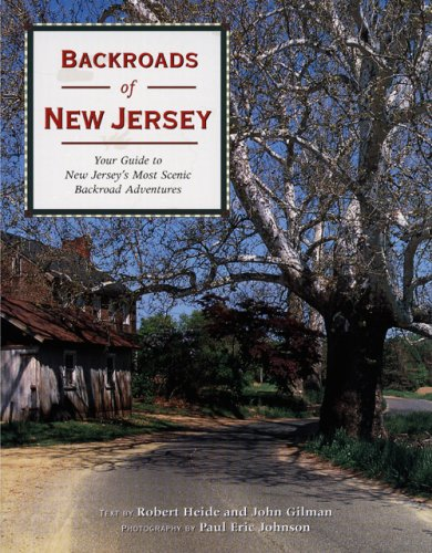Backroads of New Jersey: Your Guide to New Jersey's Most Scenic Backroad Adventures PDF