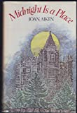 Midnight Is a Place, Joan Aiken, 0670474835
