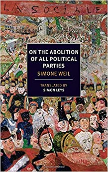 Book On the Abolition of All Political Parties (NYRB Classics) by Simone Weil (2014-09-30)