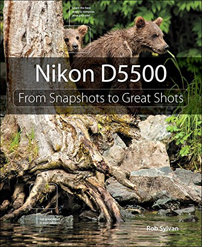 Nikon D5500: From Snapshots to Great Shots, used for sale  Delivered anywhere in USA