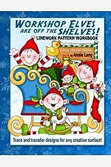 Workshop Elves are off the Shelves Paperback