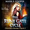 Rune Gate Cycle: Omnibus Audiobook by Mark E. Cooper Narrated by Mikael Naramore