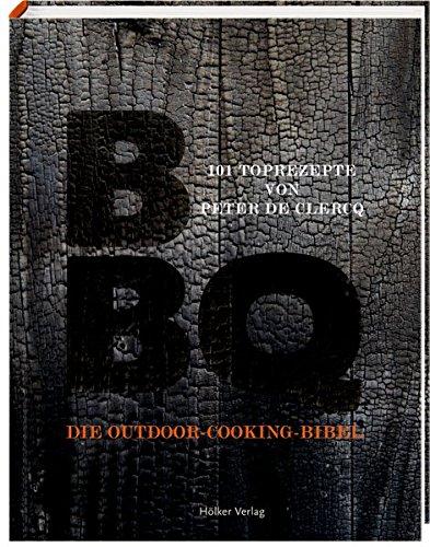BBQ: Die Outdoor-Cooking-Bibel