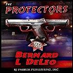 The Protectors: Vigilante Justice | Bernard Lee DeLeo