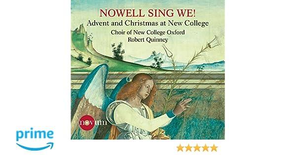 Nowell Sing We [Choir of New College Oxford,Robert Quinney] [NOVUM:NCR1390]