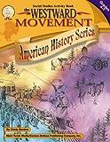 The Westward Movement, Grades 4 - 7, Cindy Barden, 1580371825