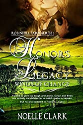 Honor's Legacy: Winds of Change (Robinhill Farm Series Book 3)
