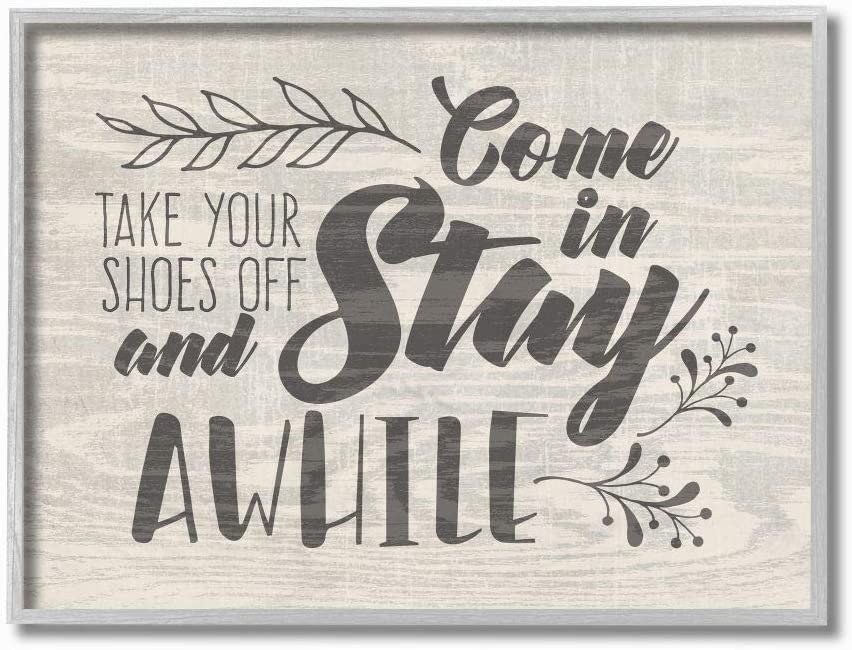 Stupell Industries Come In Stay Awhile Take Your Shoes Off Grey Framed Wall Art, 11 x 14, Design By Artist Tammy Apple