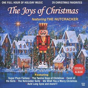 The Joys Of Christmas.The Joys Of Christmas Featuring The Nutcracker