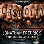 Cash City | Jonathan Fredrick