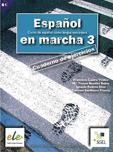 Español en marcha 3: Curso de español como lengua extranjera / Arbeitsbuch