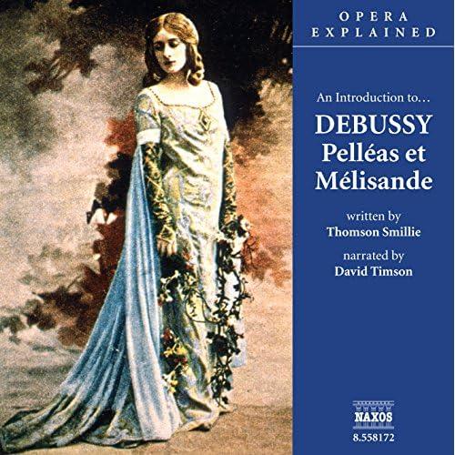 Opera Explained Debussy Pelleas Melisande product image